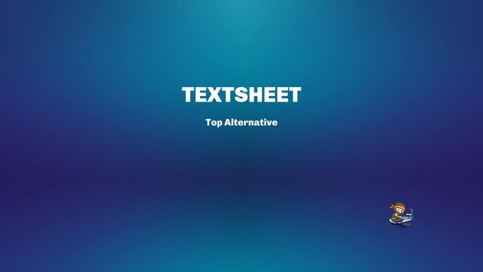 What to use instead of a textsheet?