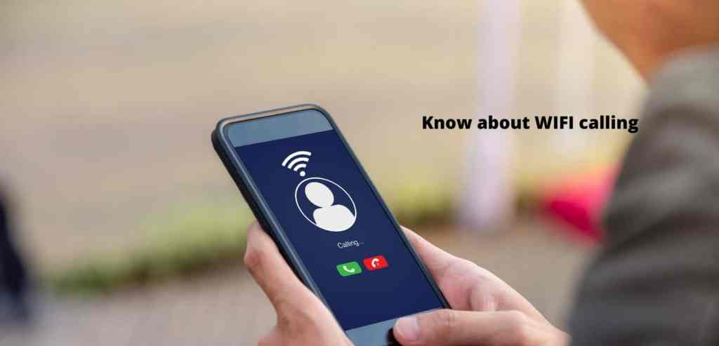 Know about wifi calling