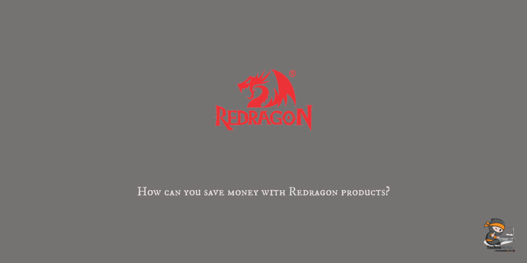 How can you save money with Redragon products?