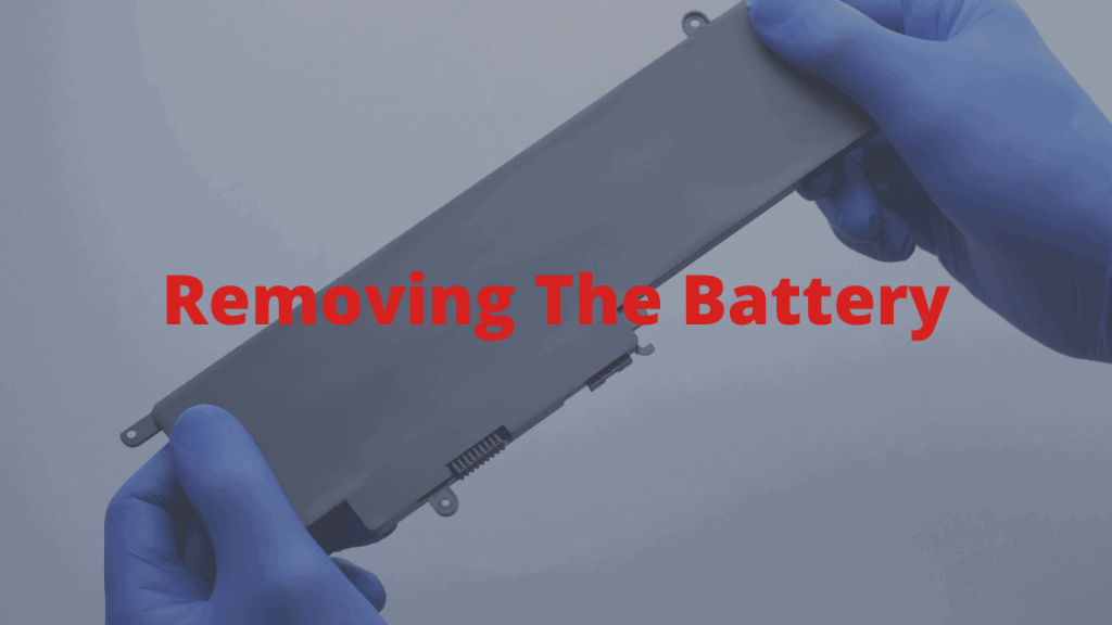 Removing the Battery