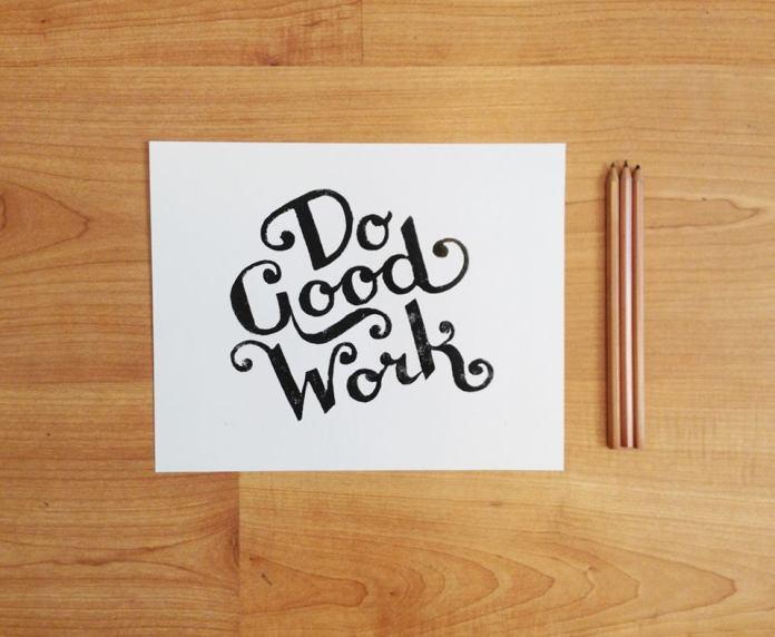do good work, design, wallpaper, thedsgnblog