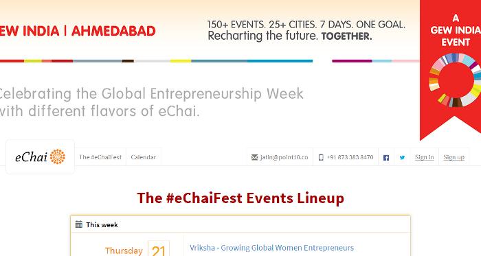 #eChaiFest : Celebrating Global Entrepreneurship Week at Ahmedabad