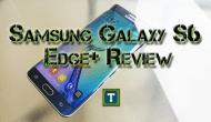 WiseManWhite-The-Tech-Temple-Samsung-Galaxy-S6-Edge+-Review