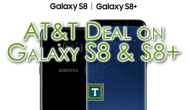 AT&T Deal On Samsung Galaxy S8 & S8+