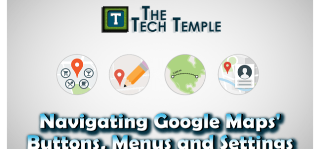 Breaking Down the Features of Google Maps