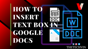 How to Insert Text Box In Google Docs