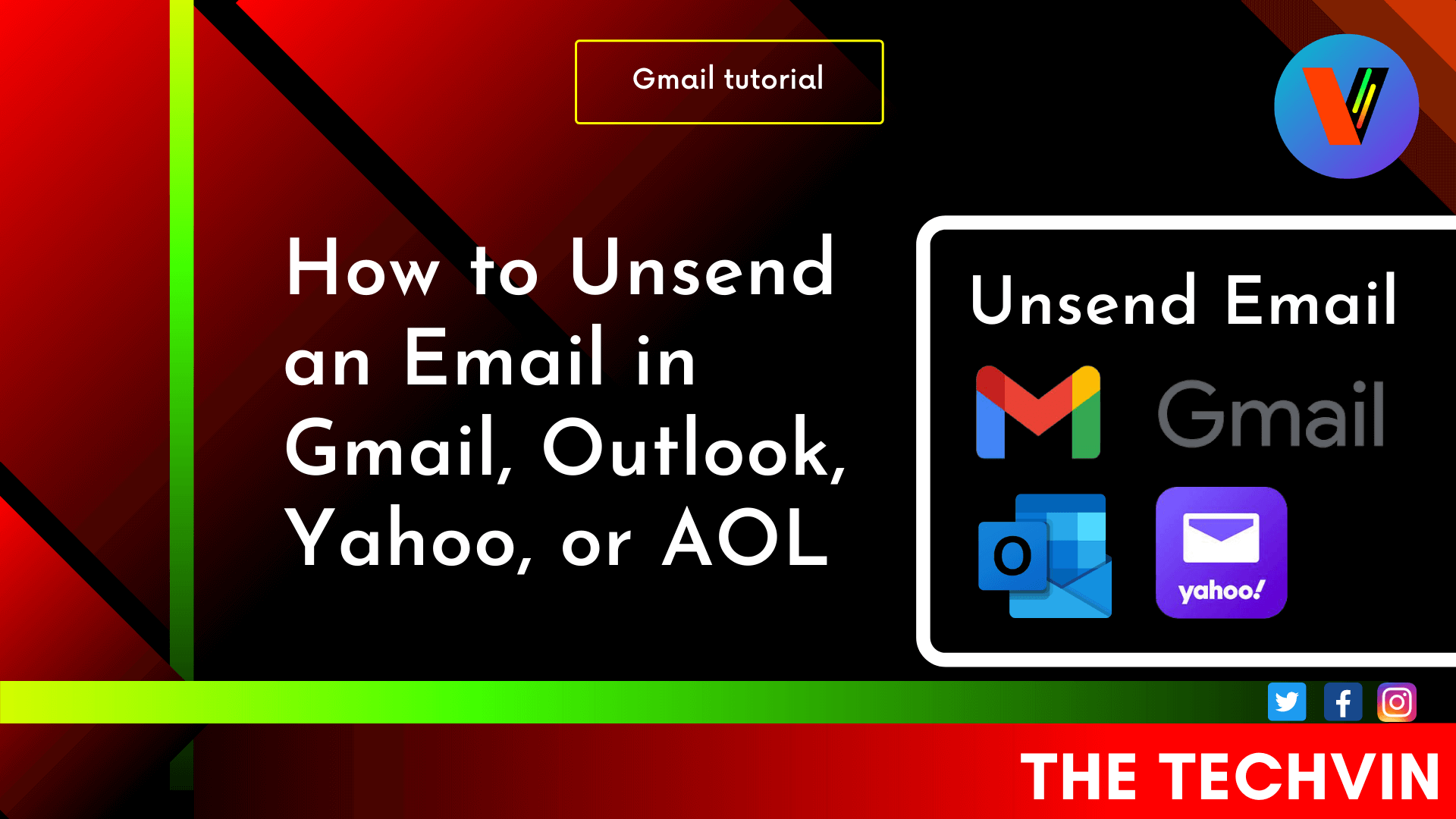 How to Unsend an Email In Gmail, OutLook, Yahoo, and AOL
