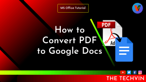 How to Convert PDF to Google Docs