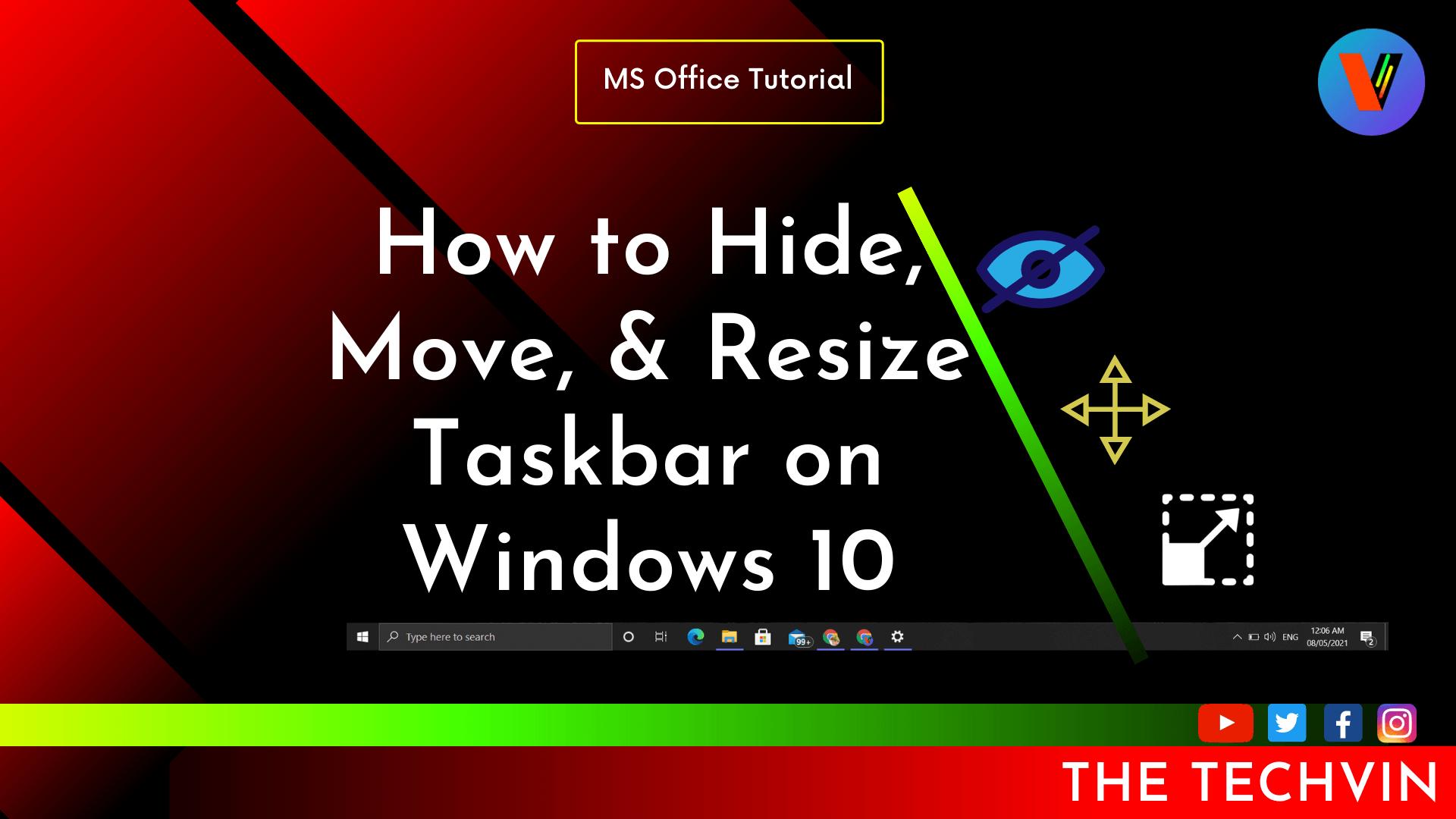 How to Hide Move Resize Taskbar on Windows 10