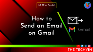 How to Send an Email on Gmail