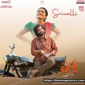 Srivalli Song Lyrical Poster from Pushpa Movie