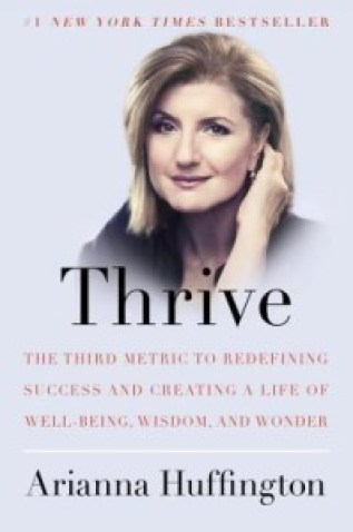 Cover of Thrive by Arianna Huffington