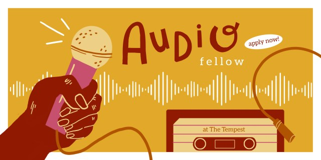 Image has text: Audio Fellow apply now. Image has graphics of a hand holding a mic and a cassete.