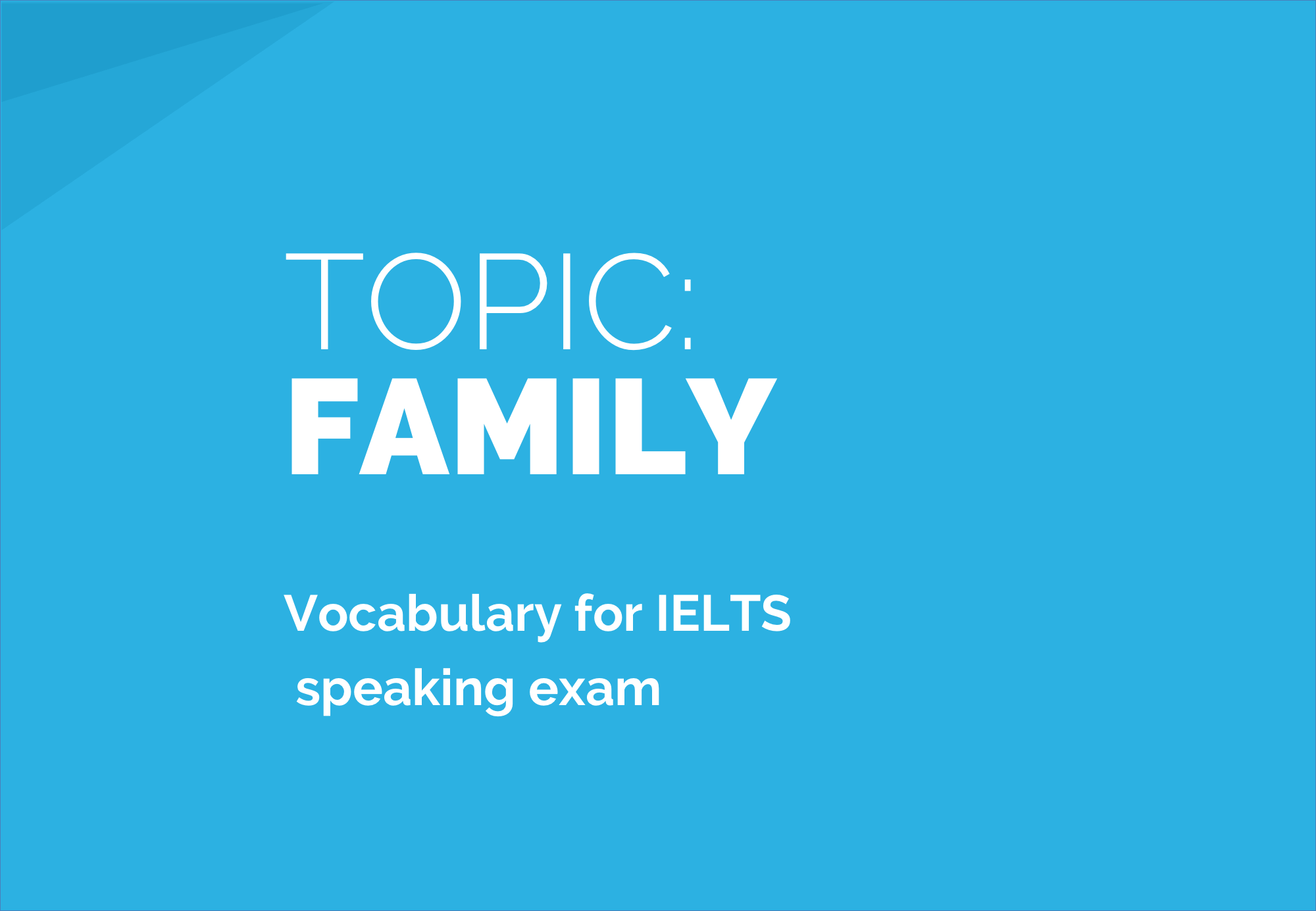 Family: Sample Answers and Topic Vocabulary for IELTS