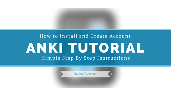 ANKI Step by Step Tutorial: How To Install and Get Started Instructions