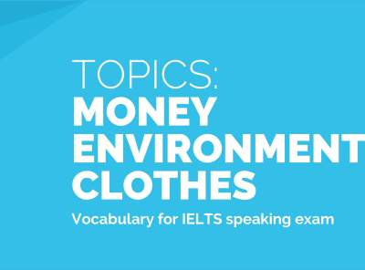 Topics: Money, Environment, Clothes