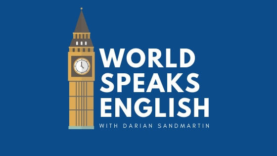 WORLD SPEAKS ENGLISH PODCAST IELTS THETESTTAKER.COM