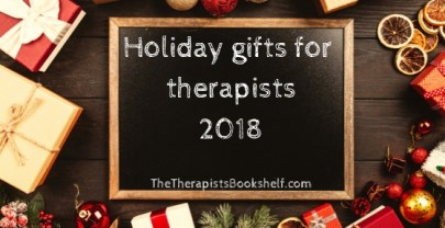 2018 Holiday Gifts for Therapists