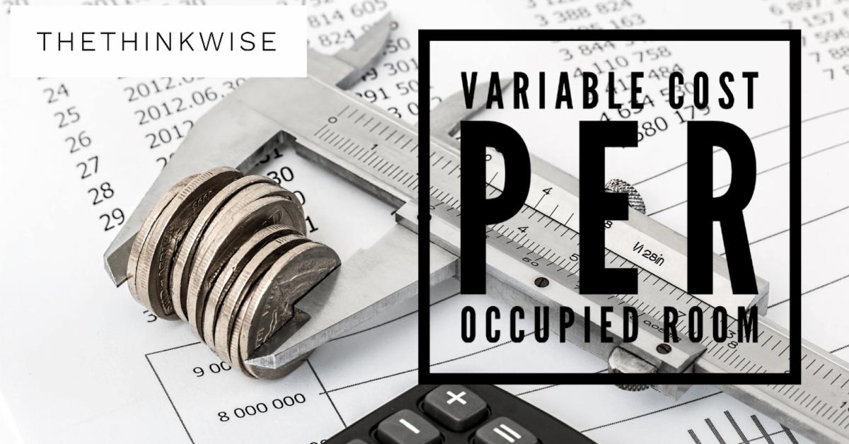 หาต้นทุนห้องพัก variable cost per occupied room บริหารโรงแรมให้เป็น