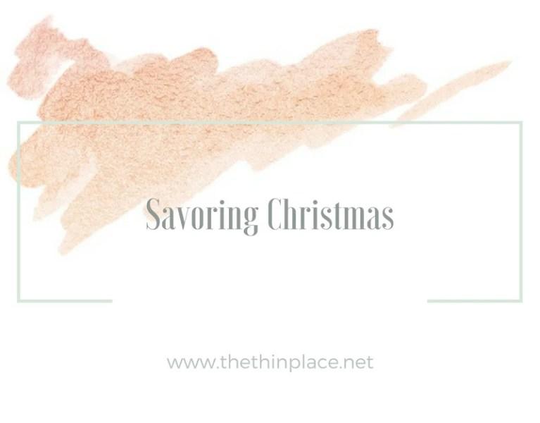 Savoring Christmas