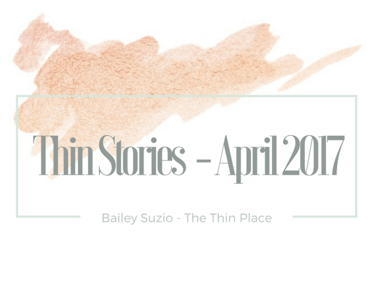 Thin Stories – April 2017