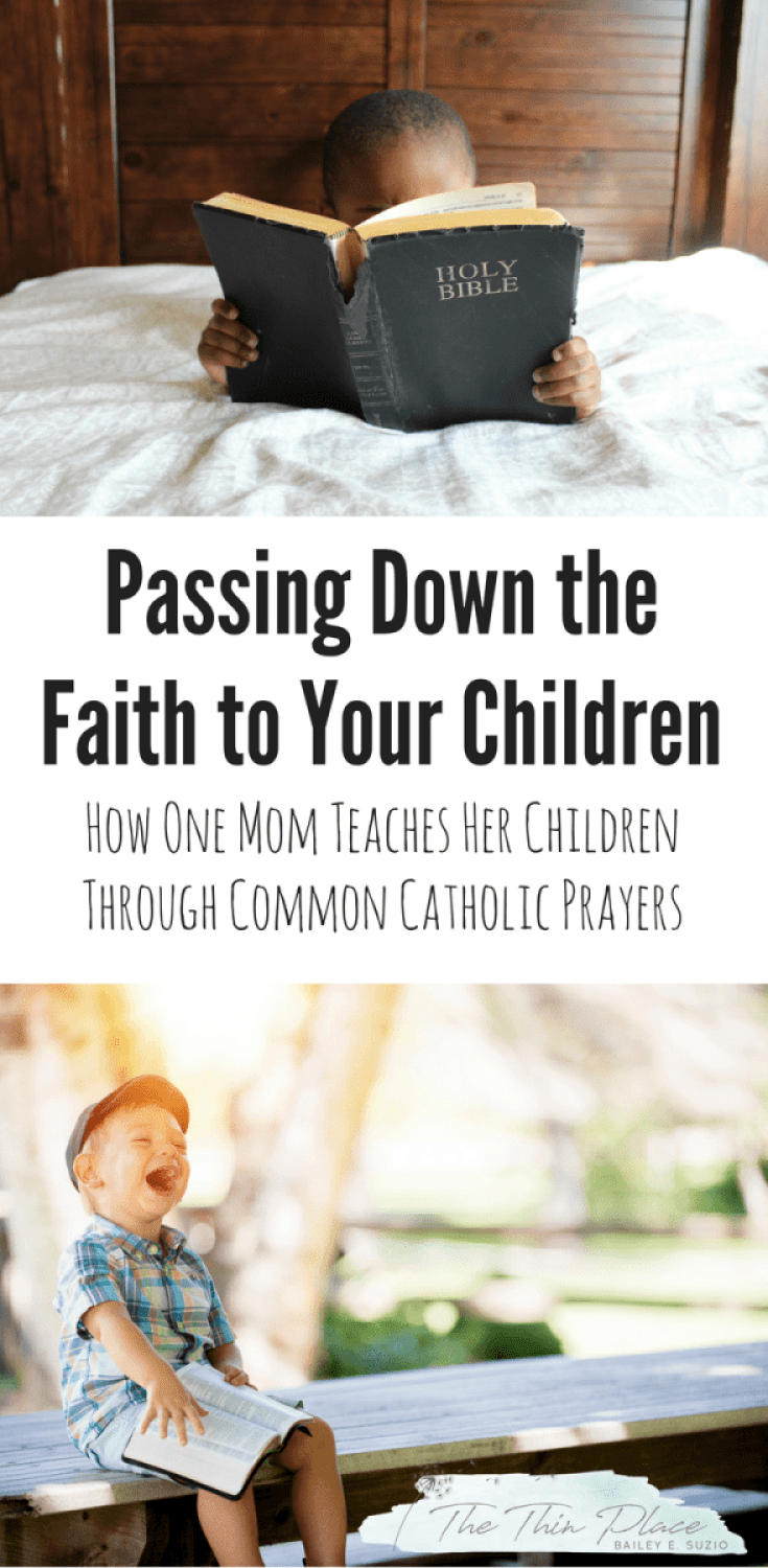 Teaching Your Children to Pray: Common Catholic Prayer to Foster Christian Faith and a Love for Jesus #Christianity #Jesus #Christian #Catholic Prayer