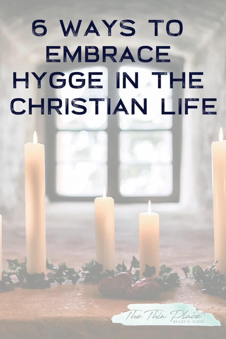 Ways to Incorporate Hygge into Your Christian Faith #christianlife #hygge #hyggetips #faith #hyygelifestyle #faith #christianwomen #intentionalliving #christianwoman #devotional #christianliving