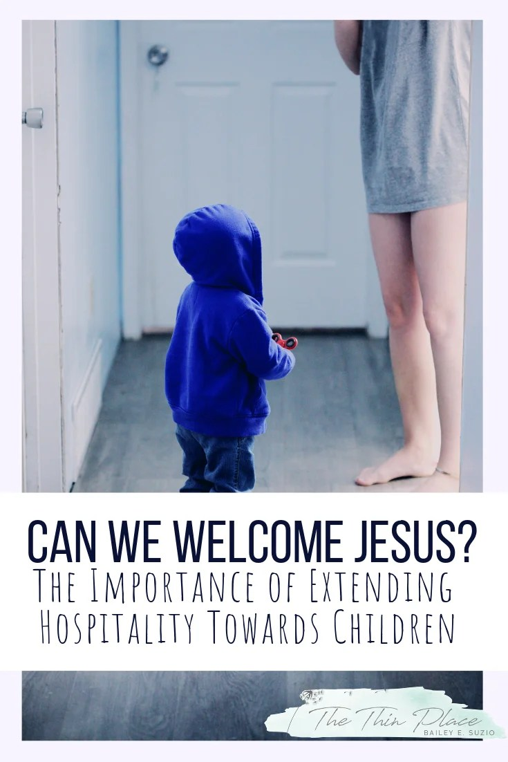 """Let the Little Children Come"" - Welcoming Jesus as we Welcome Children #devotional #kids #church #worship #christianity #christian"