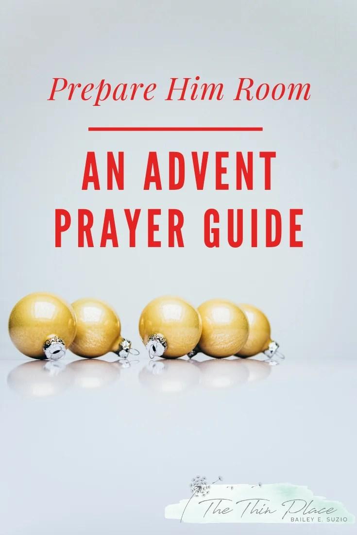 Prepare Him Room: An Advent Prayer Guide #AdventDevotional #advent #Biblestudy #christmas #adventideas