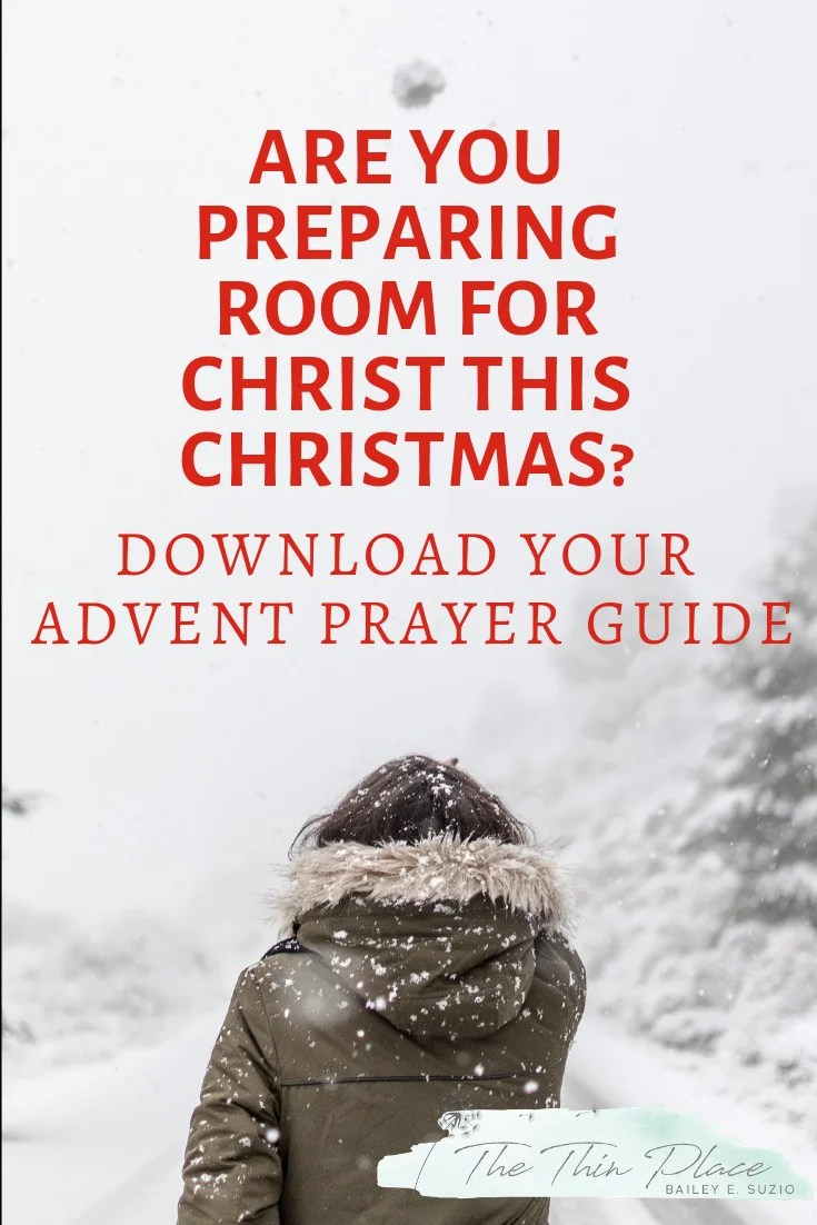 Prepare Him Room: An Advent Prayer Guide #adventideas #adventcalendar #advent #prayer #devotional #biblestudy