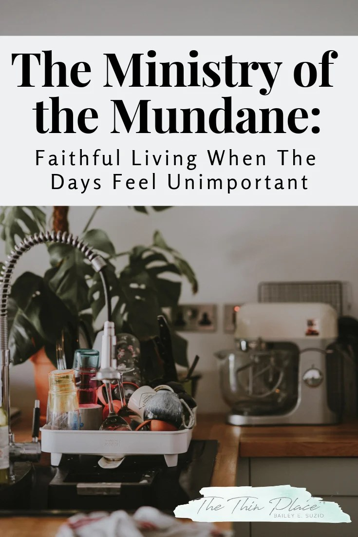 Faithful Christian Living When The Days Feel Unimportant #christianwoman #biblestudy #devotional #mundane #christian #ordinary#christianlife