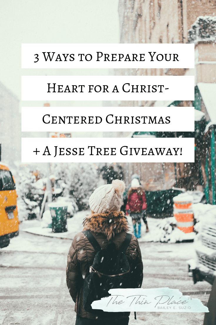 3 ways to prepare your heart for a Christ-Centered Christmas #christmas #christmasprep #advent #jessetree #christmastime