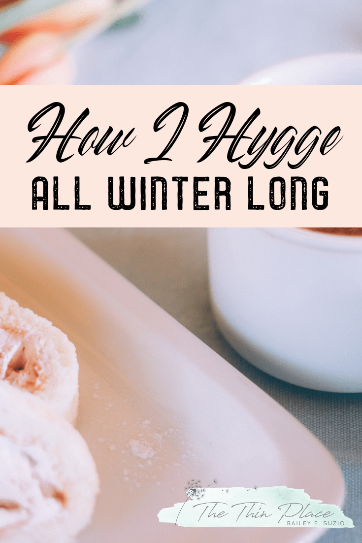 How Winter and Hygge Unexpectedly Help Grow My Christian Faith #hygge #hyggewinter #christianliving #christiangrowth #christianfaith