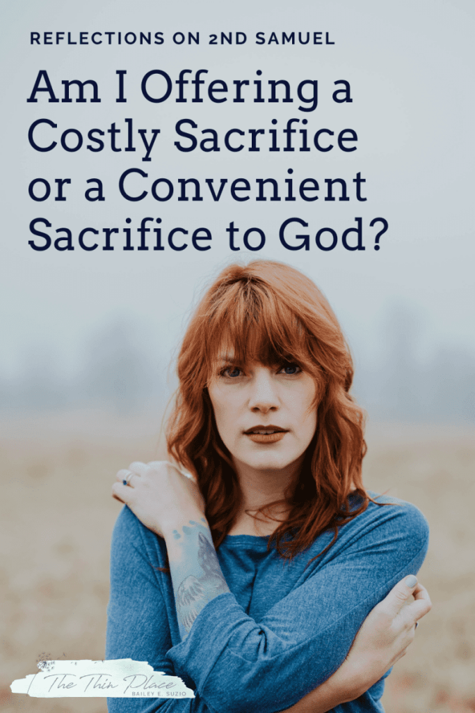 Am I offering a living sacrifice to God? Or just the things that are convenient? #christianwomen #spiritualgrowth #godlywoman #christianfaith #christianliving