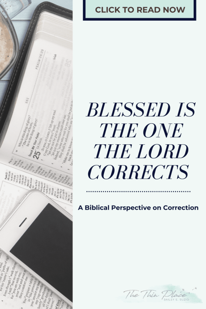 Scripture shows us that when God and others correct us so that we may turn from sin, it is a sign of love and an act of kindness. #biblestudy #christianfriendship #christianwoman #devotional