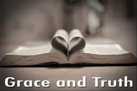Grace and truth came by Jesus Christ