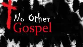 No other gospel another gospel