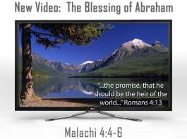The blessing of Abraham malachi 4:4 elijah message
