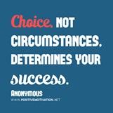 Choice determines Success