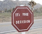 your decision sign