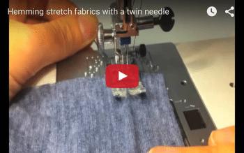 Twin needle hemming on stretchy fabrics