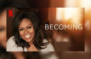 Becoming documentary by Michelle Obama