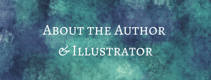 About the Author & Illustrator