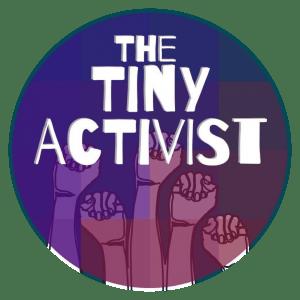the tiny activist