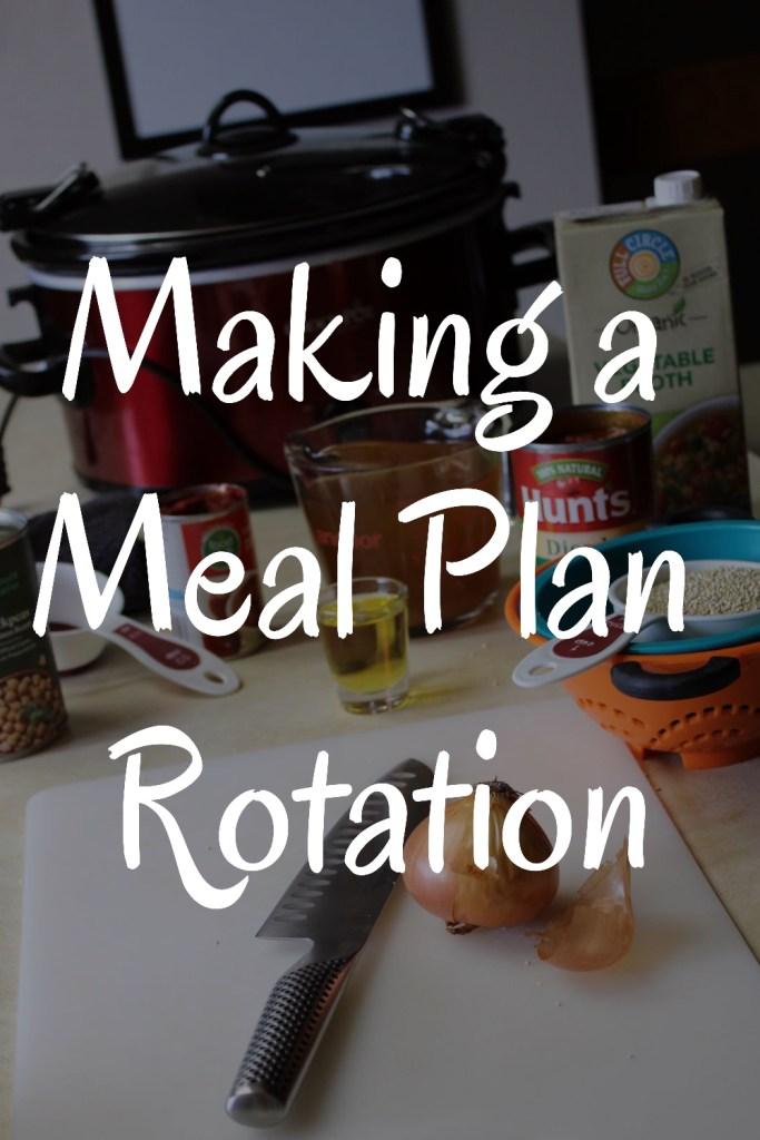 Start a Meal Plan Rotation