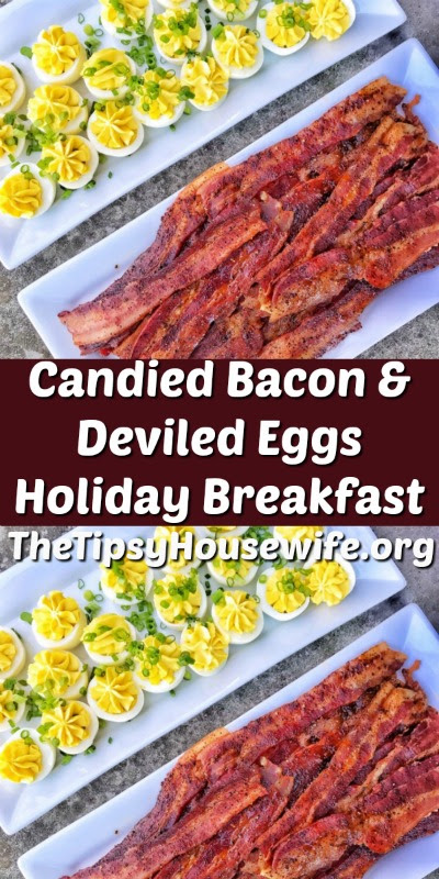 Candied Bacon & Deviled Egg