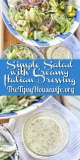 Simple Salad with an Easy Creamy Italian Dressing