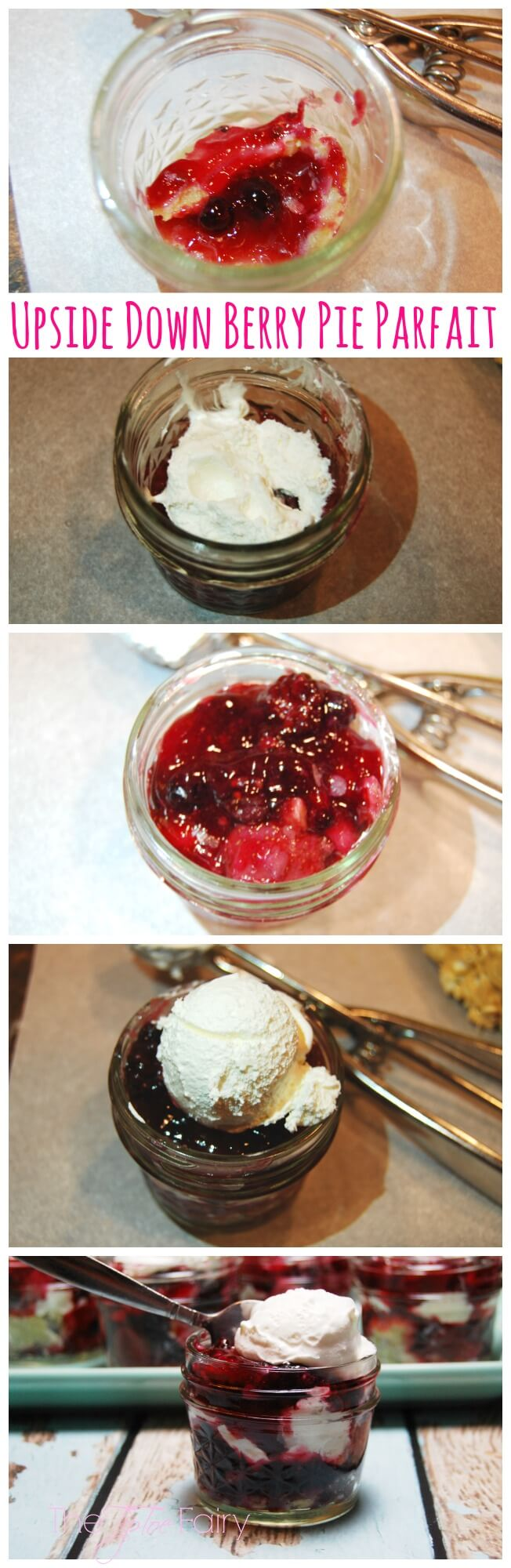 The Upside Down Berry Pie Parfait - Mrs. Smith Pie and Cool Whip - no one will ever know it wasn't homemade! Perfect for the holidays | The TipToeFairy #ThankfullySweet #ad #masonjars