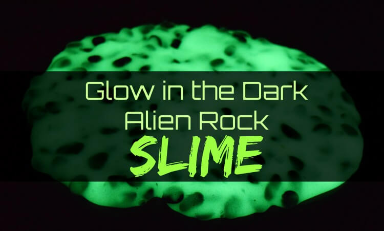 Make Glowing Alien Rock Slime