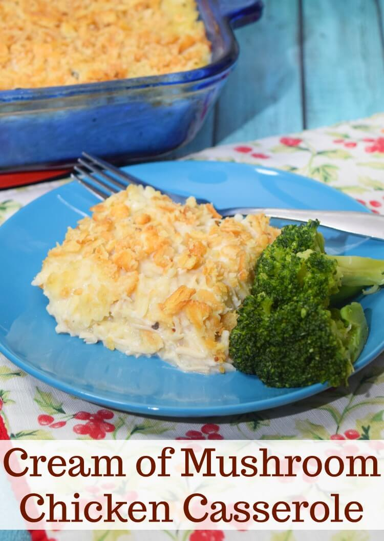 Do you need an easy casserole perfect for weeknight meals? Check out this Cream of Mushroom Chicken Casserole